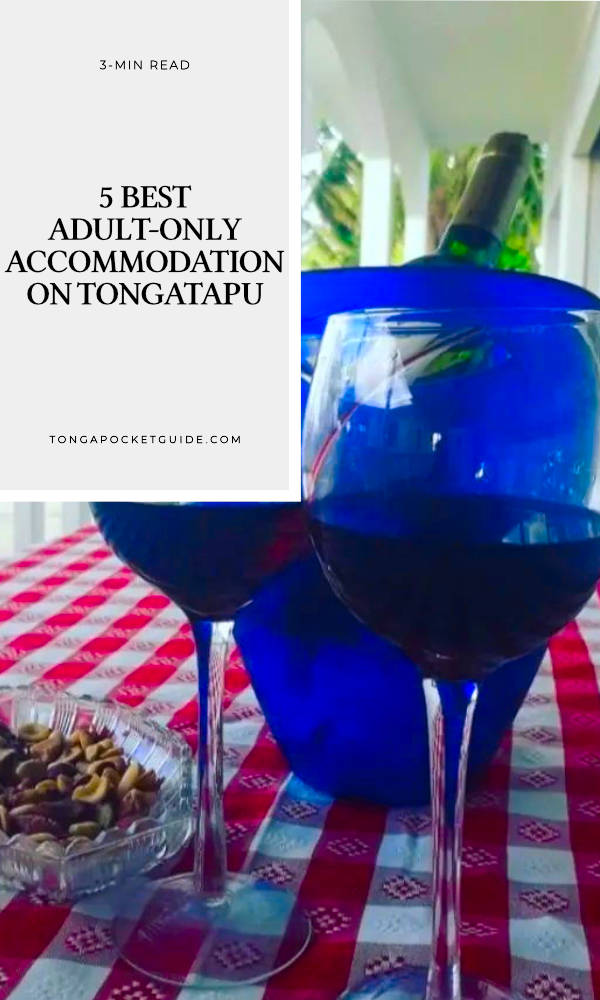 5 Best Adult-Only Accommodation on Tongatapu