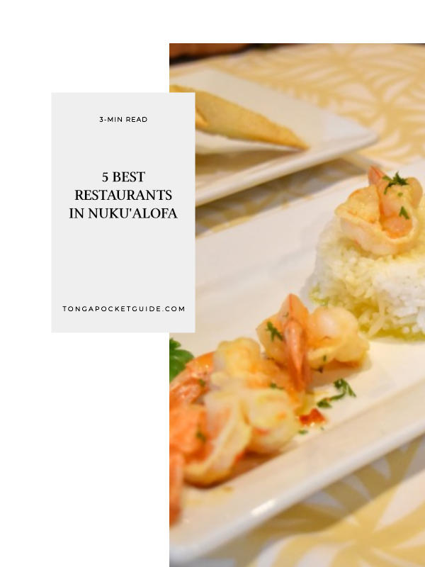 5 Best Restaurants in Nuku'alofa