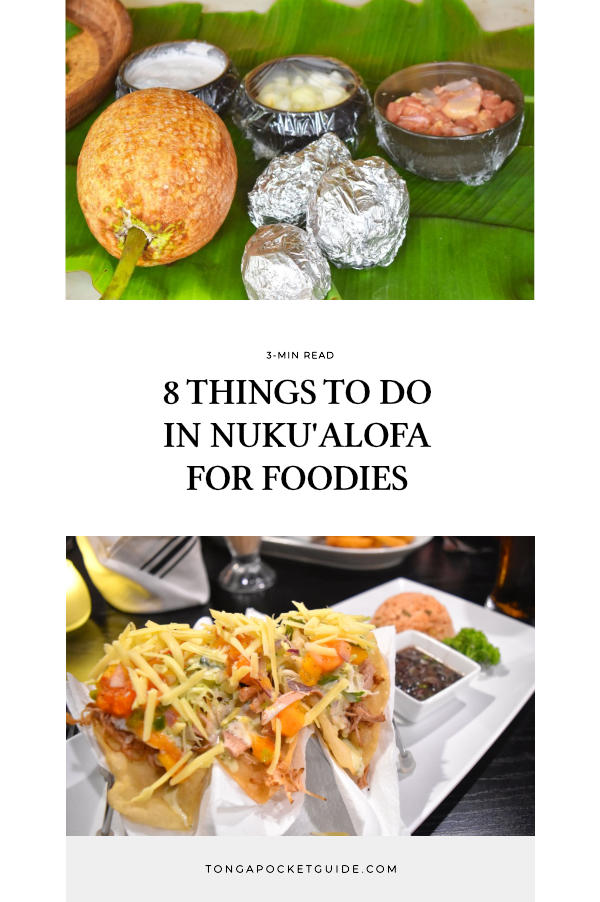 8 Things to Do in Nuku'alofa for Foodies