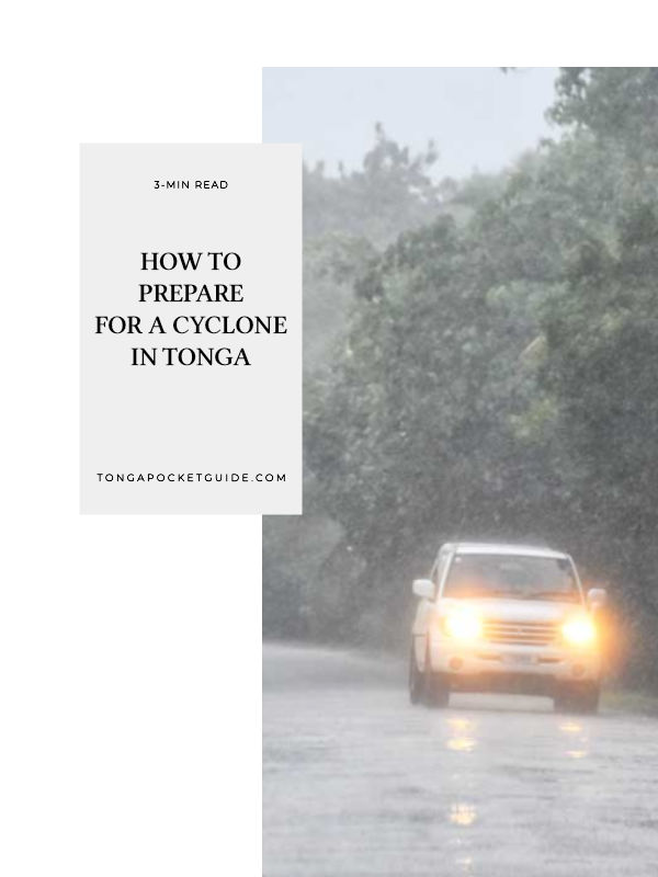 How to Prepare for a Cyclone in Tonga