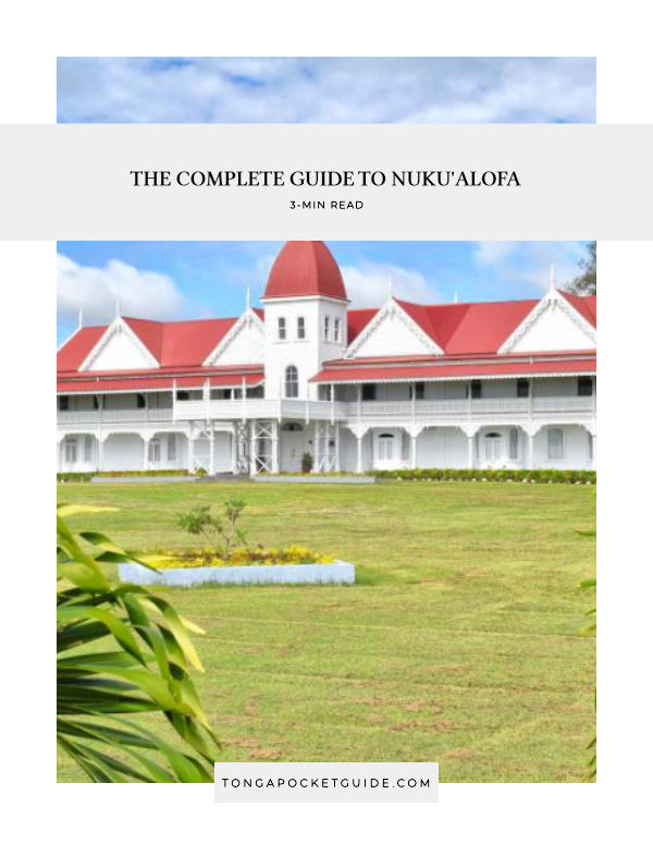 The Complete Guide to Nuku'alofa