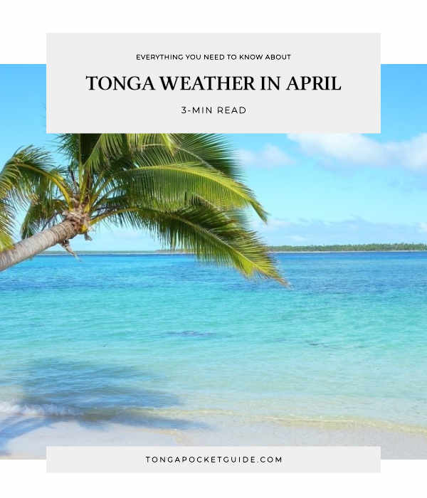 Tonga Weather in April