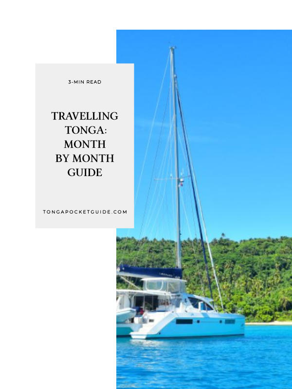 Travelling Tonga: Month-by-Month Guide