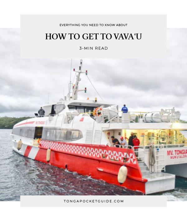 10 Ways to Get to Vava'u (& Around Vava'u)