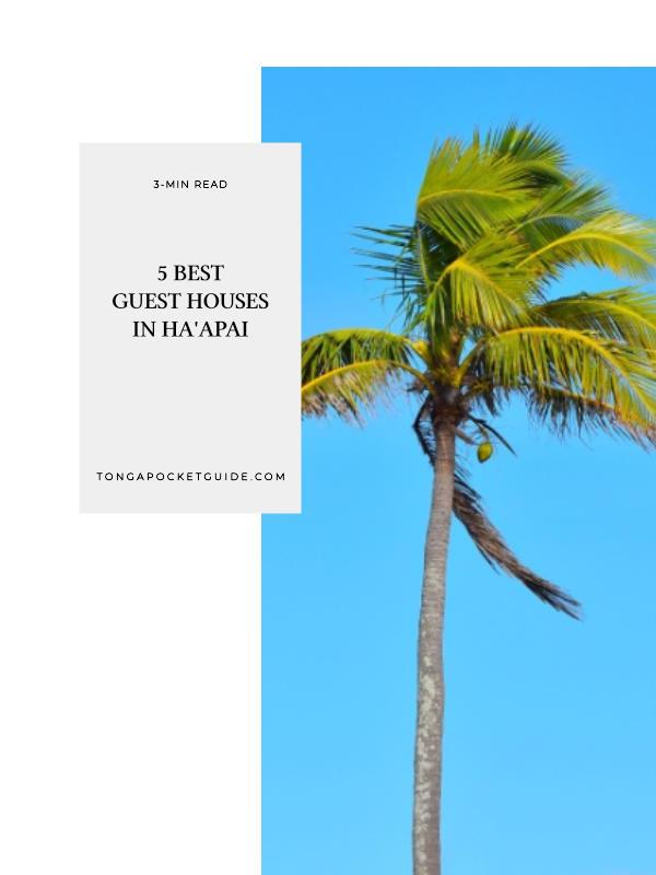 5 Best Guest Houses in Ha'apai
