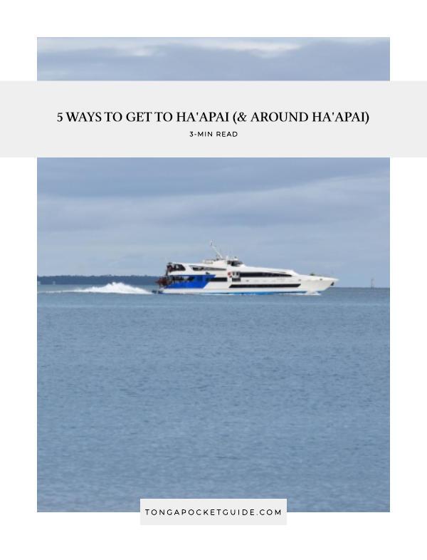 5 Ways to Get to Ha'apai (& Around Ha'apai)