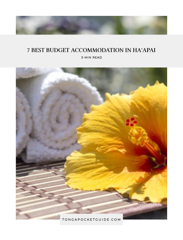 7 Best Budget Accommodation in Ha'apai