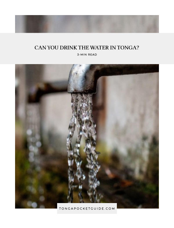 Can You Drink the Water in Tonga?