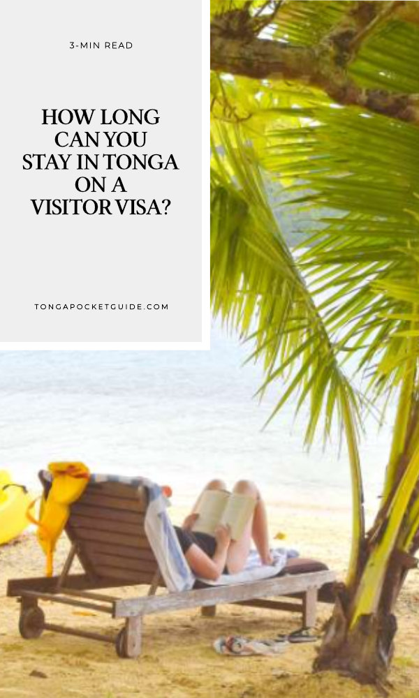 How Long Can You Stay in Tonga on a Visitor Visa?