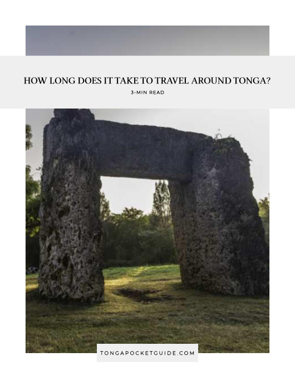 How Long Does it Take to Travel Around Tonga?
