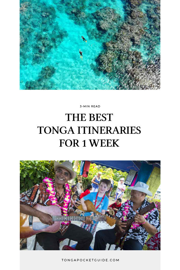 The Best Tonga Itineraries for 1 Week