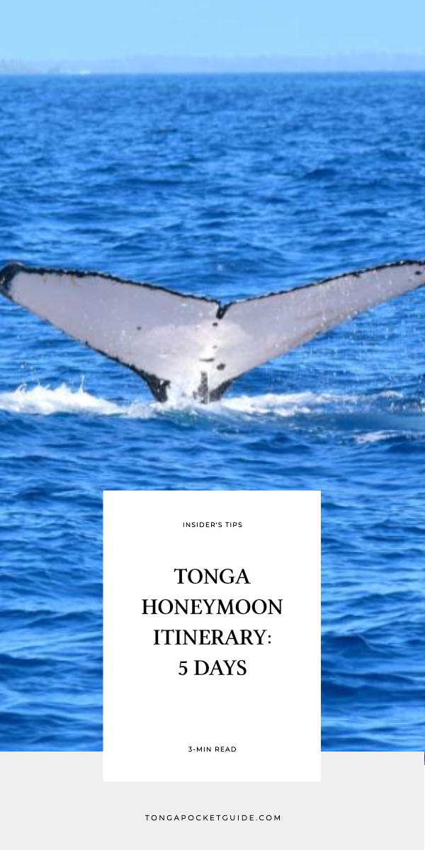 Tonga Honeymoon Itinerary: 5 Days