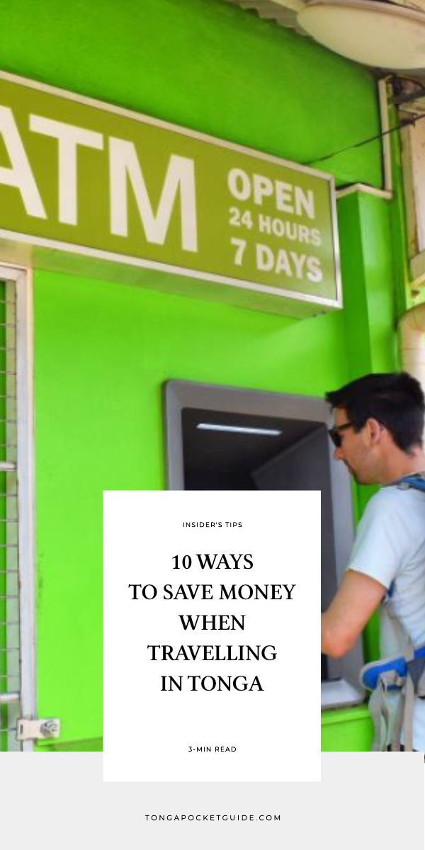 10 Ways to Save Money When Travelling in Tonga